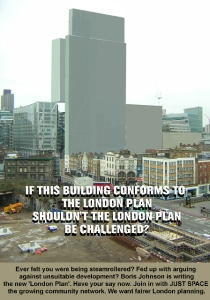 "poster image showing skyscraper dwarfing buildings in Shoreditch and slogan saying ""If this building conforms to the London Plan, shouldn't the London Plan be challenged?"""